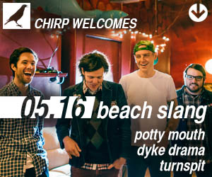 CHIRP Radio welcomes Beach Slang