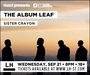 React Presents & CHIRP Welcomes The Album Leaf