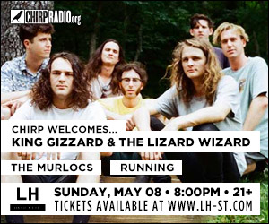 CHIRP Radio welcomes King Gizzard