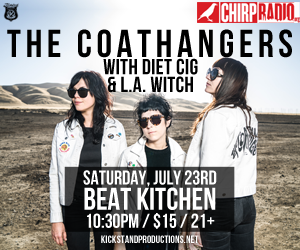 Kickstand Productions & CHIRP presents The Coathangers