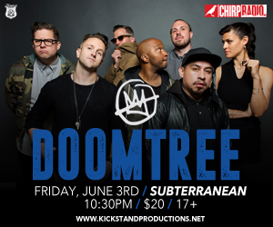 Kickstand Productions & CHIRP presents Doomtree