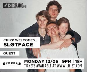CHIRP Radio welcomes SLØTFACE