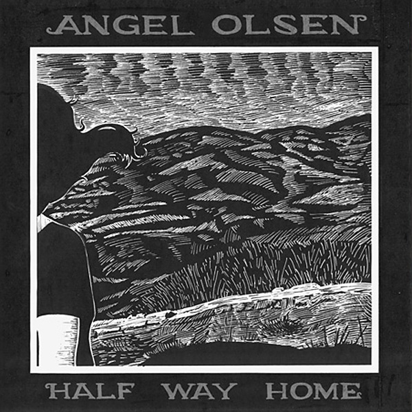 Angel Olsen – Half Way Home (Bathetic)