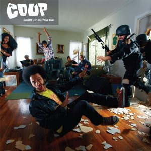 The Coup – Sorry to Bother You (ANTI-)