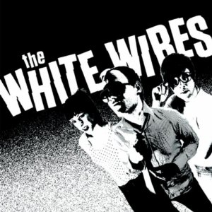 White Wires – WWIII (Dirtnap)