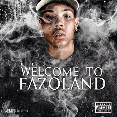 Lil Herb Welcome to Fazoland