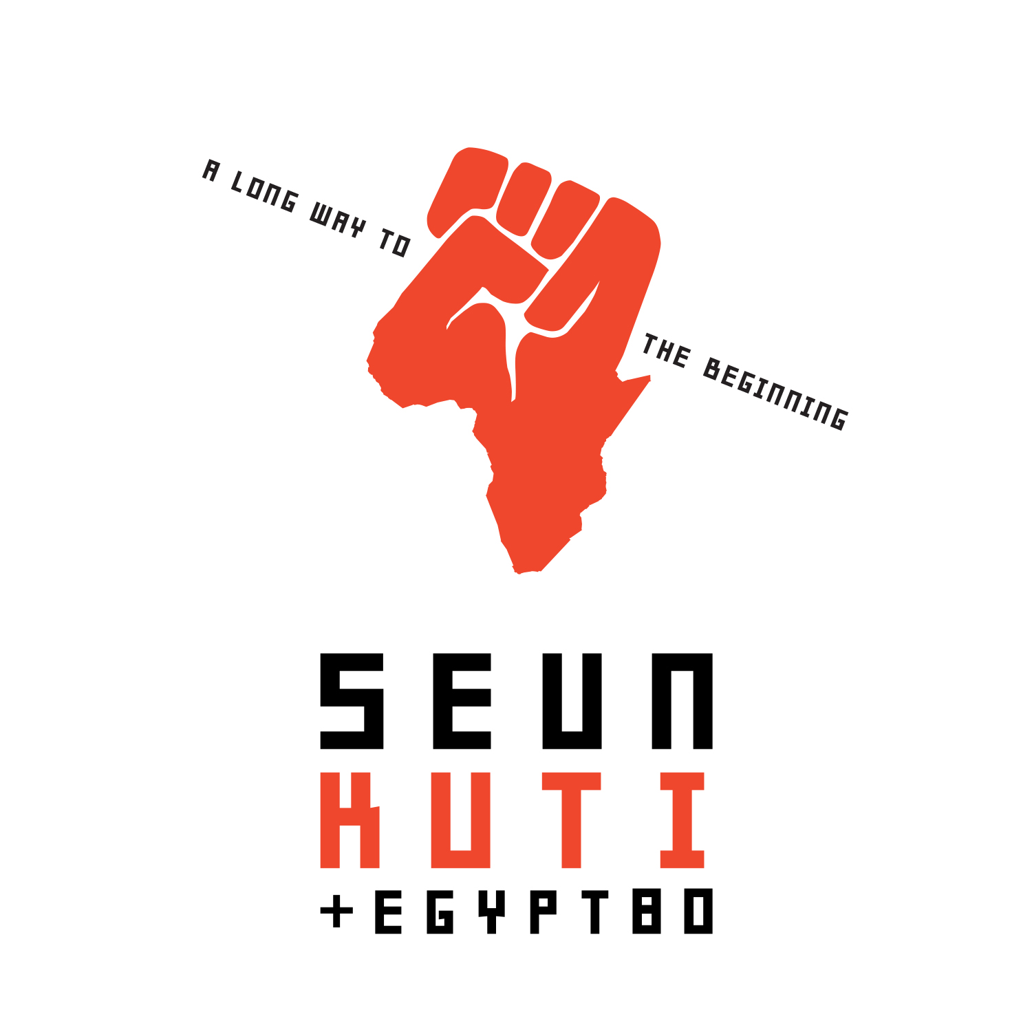 Seun Kuti & Egypt 80 A Long Way to the Beginning