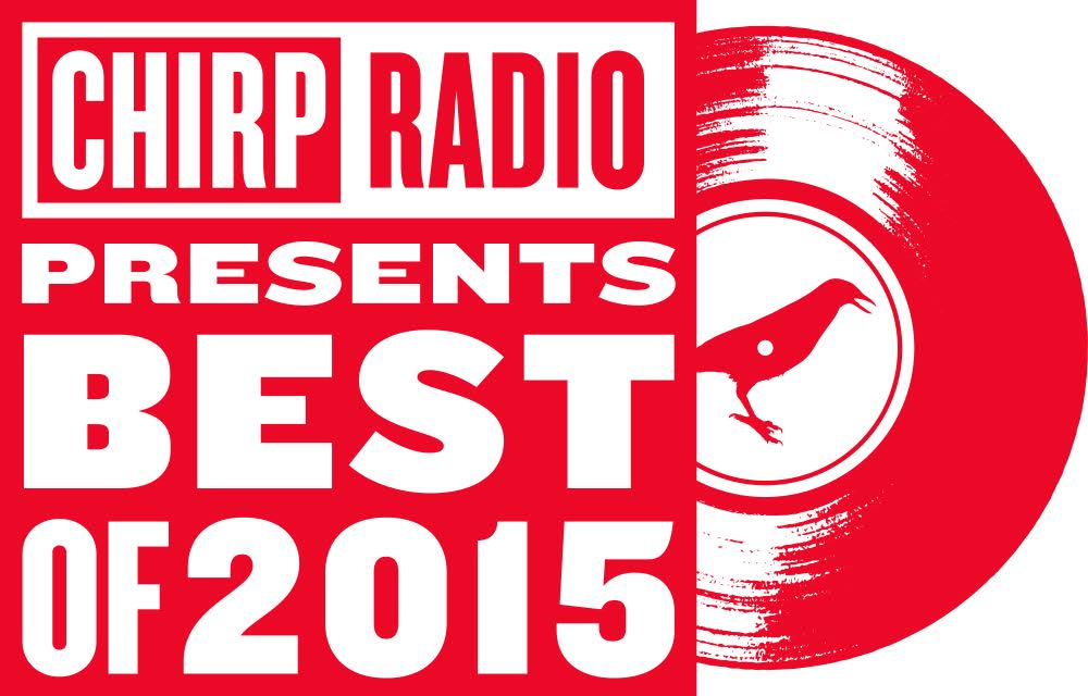 CHIRP Radio Best of 2015