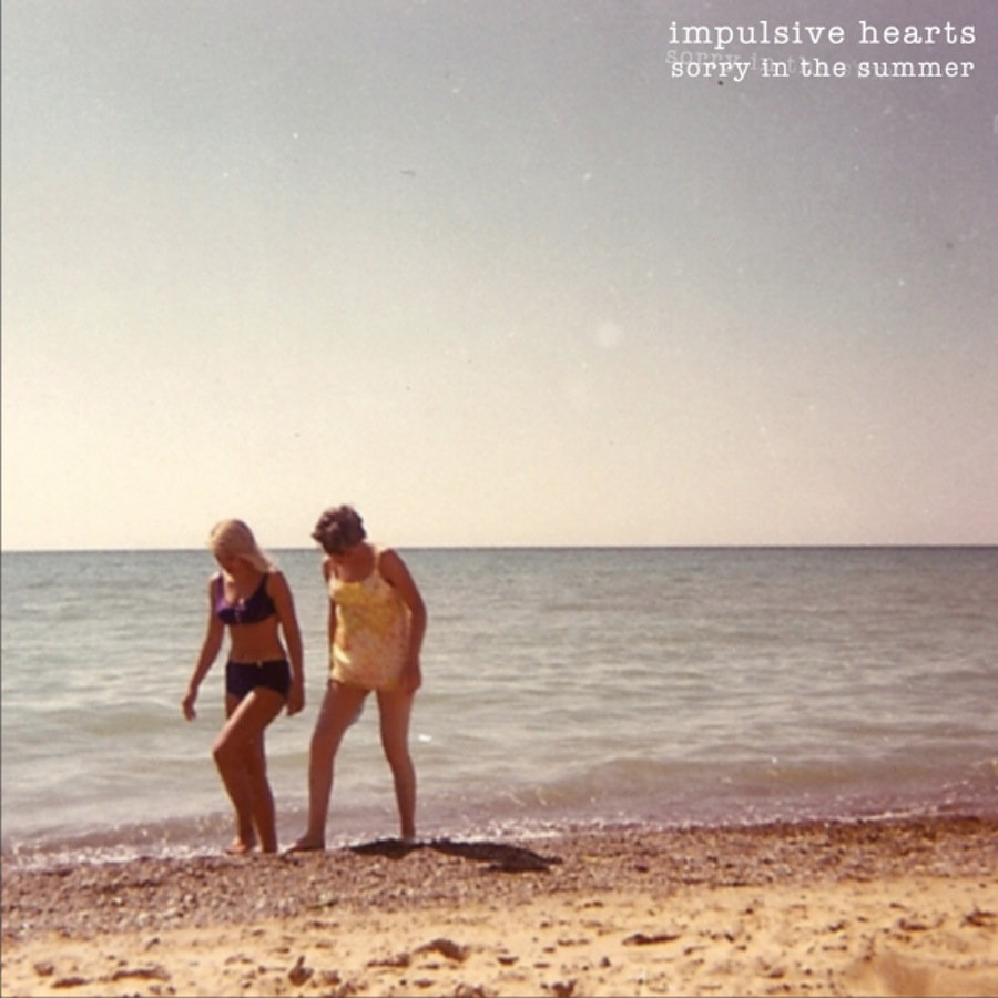 Impulsive Hearts Sorry in the Summer