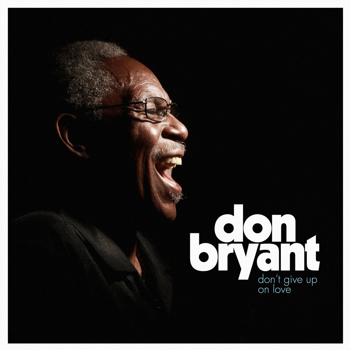 Don Bryant Don't Give Up On Love
