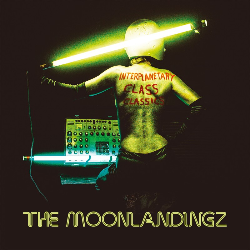 The Moonlandingz Interplanetary Class Classics