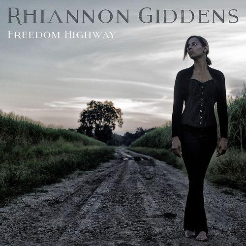 Rhiannon Giddens Freedom Highway