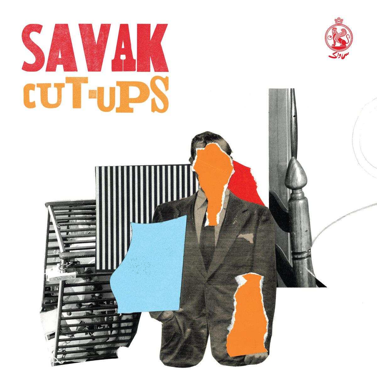 SAVAK Cut-Ups