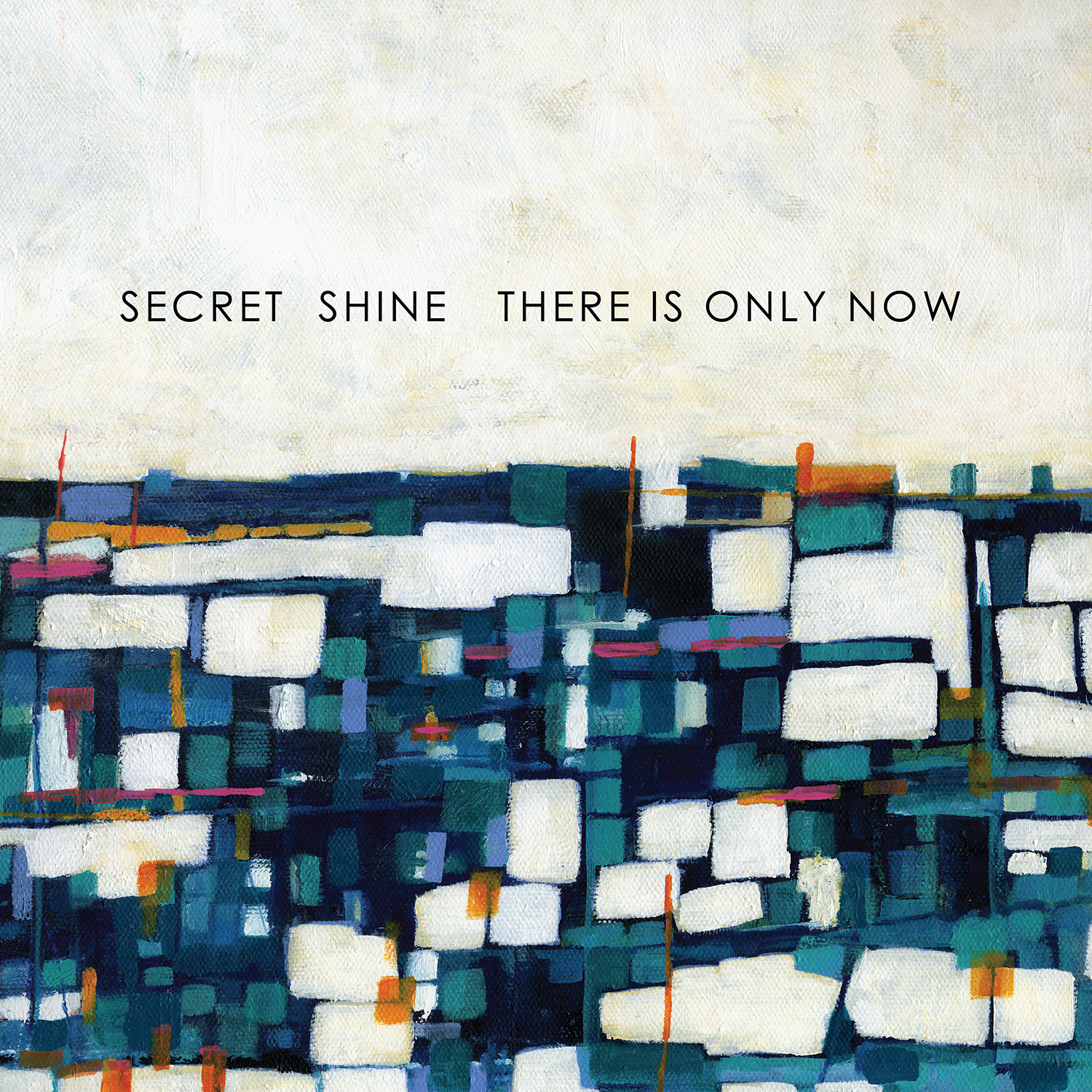 Secret Shine There Is Only Now