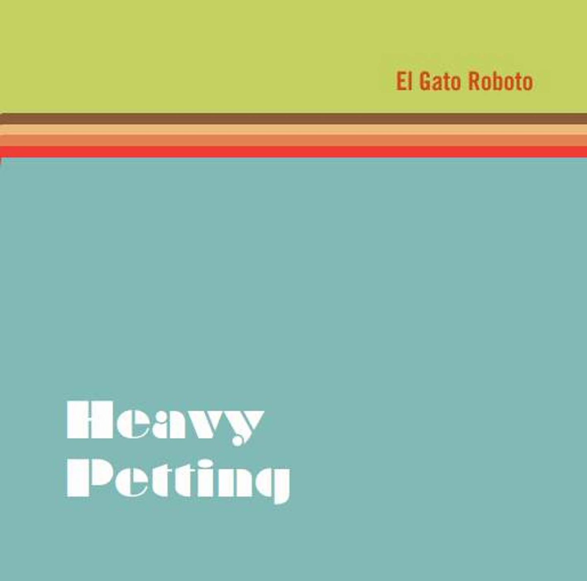 El Gato Roboto Heavy Petting