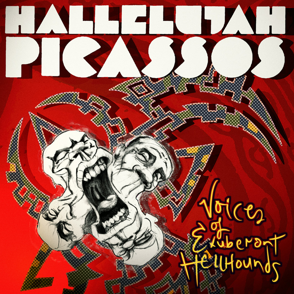 Hallelujah Picassos Voices Of Exuberant Hellhounds