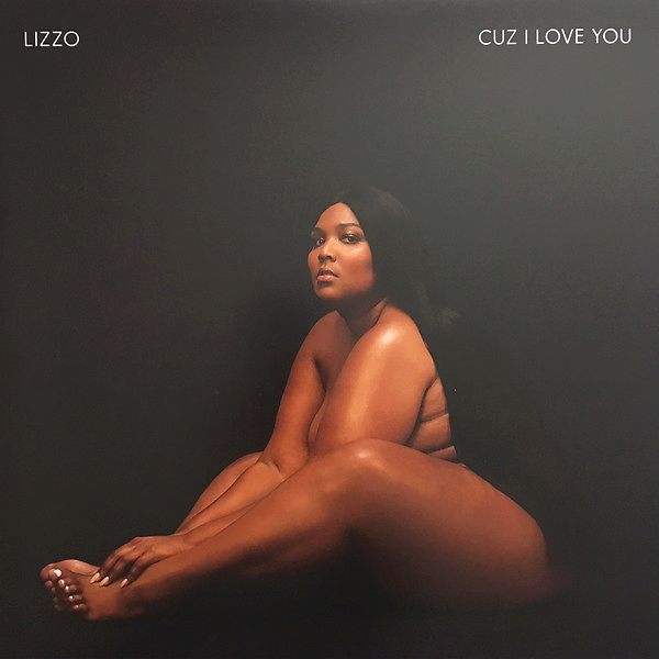 Lizzo Cuz I Love You