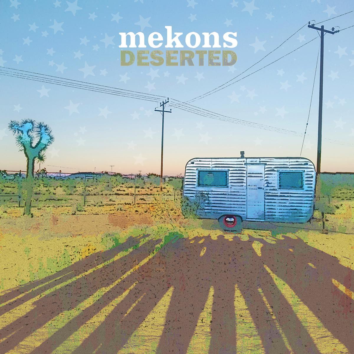 Mekons Deserted