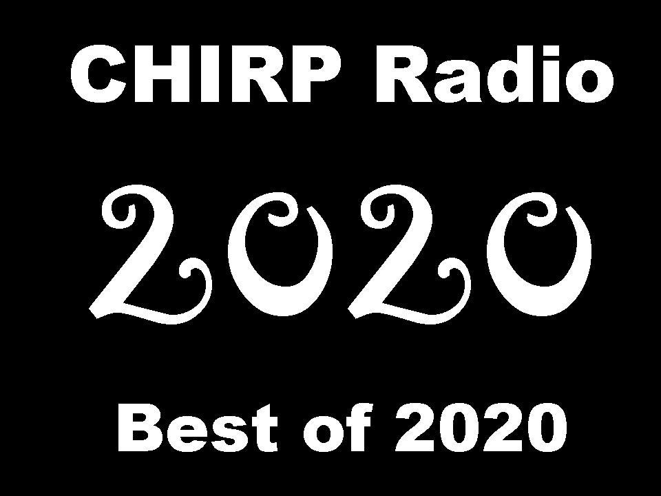CHIRP Radio Best of 2020