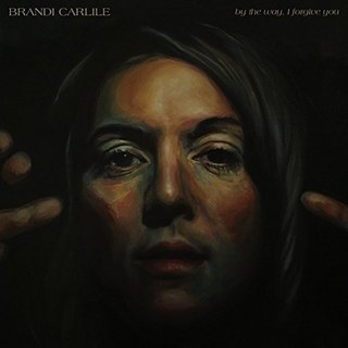 Brandi Carlile By the Way, I Forgive You