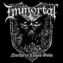 Immortal Northern Chaos Gods